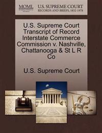 U.S. Supreme Court Transcript of Record Interstate Commerce Commission V. Nashville, Chattanooga & St L R Co
