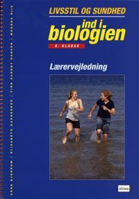 Ind i biologien - livsstil og sundhed