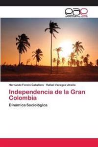 Independencia de La Gran Colombia
