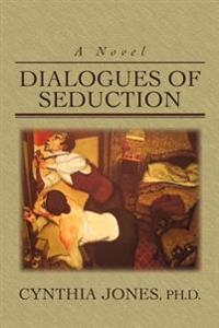 Dialogues of Seduction
