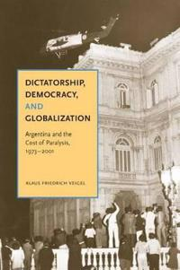Dictatorship, Democracy, and Globalization