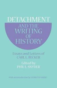 Detachment and the Writing of History