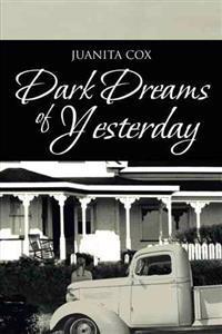 Dark Dreams of Yesterday