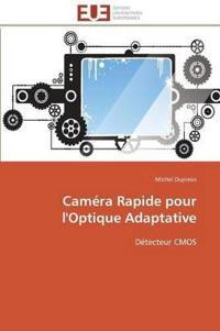 Cam�ra Rapide Pour l'Optique Adaptative