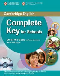 Complete Key for Schools Student's Book Without Answers