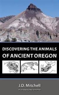 Discovering the Animals of Ancient Oregon