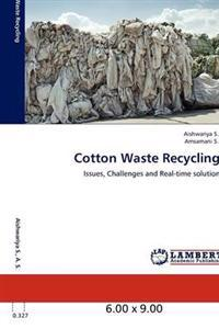 Cotton Waste Recycling