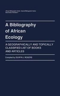 A Bibliography of African Ecology