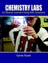 Chemistry Labs for Diverse Learners Using Kwl Questions