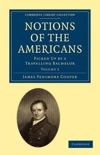Notions of the Americans 2 Volume Paperback Set Notions of the Americans