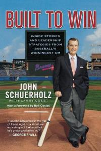 Built to Win: Inside Stories and Leadership Strategies from Baseball's Winningest General Manager
