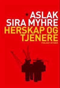 Herskap og tjenere - Aslak Sira Myhre | Inprintwriters.org