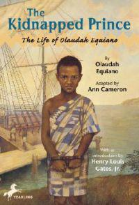 The Kidnapped Prince: The Life of Olaudah Equiano
