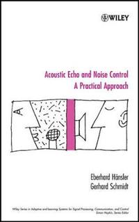 Acoustic Echo and Noise Control