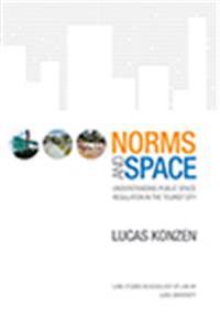 Norms and Space: Understanding Public Space Regulation in the Tourist City