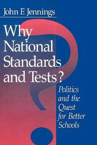 Why National Standards and Tests?