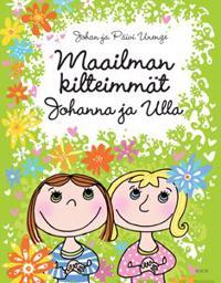 Maailman kilteimmät Johanna ja Ulla
