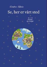 Se, her er vårt sted - Sindre Skeie | Inprintwriters.org