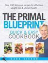 Primal Blueprint Quick and Easy Cookbook