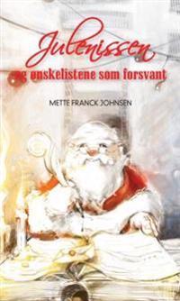 Julenissen og ønskelistene som forsvant