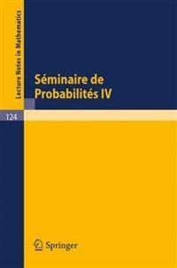 Seminaire de Probabilites IV