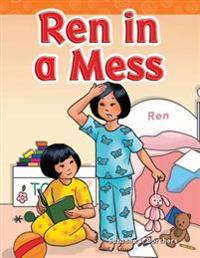 Ren in a Mess (Short Vowel Storybooks)