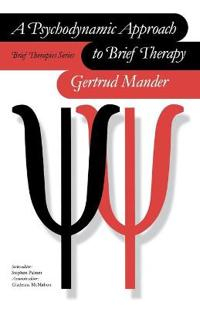 A Psychodynamic Approach to Brief Therapy