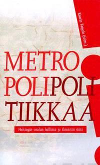 Metropolipolitiikkaa!