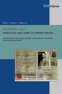 Freikirchen Und Juden Im Dritten Reich