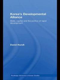 Korea's Developmental Alliance