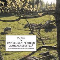 Onnellisen perheen lammasreseptejä ja luonnonmukaista maalaiselämää