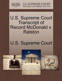 U.S. Supreme Court Transcript of Record McDonald V. Ralston