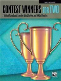 Contest Winners for Two, Book 2: 7 Original Piano Duets from the Alfred, Belwin, and Myklas Libraries