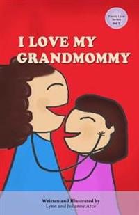 I Love My Grandmommy