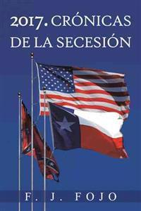 2017. Crónicas de la secesión / Chronicles of secession