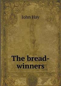 The Bread-Winners