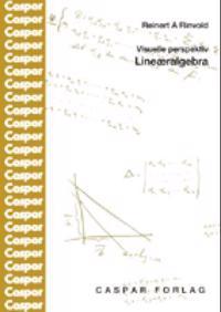 Lineæralgebra - Reinert A. Rinvold | Ridgeroadrun.org