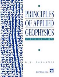 Principles of Applied Geophysics