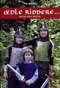 Ædle riddere og skønne møer