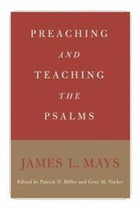 Preaching And Teaching the Psalms