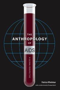 The Anthropology of AIDS