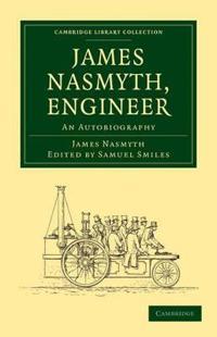 James Nasmyth, Engineer