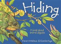 Wonderwise: hiding: a book about animal disguises