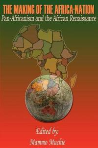 The Making of the Africa-nation