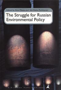 Struggle for russian environmental policy, the