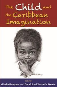 The Child and the Caribbean Imagination