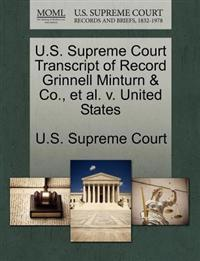 U.S. Supreme Court Transcript of Record Grinnell Minturn & Co., et al. V. United States