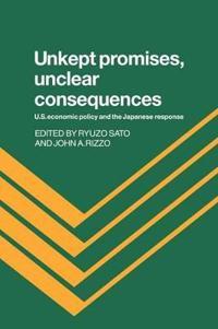 Unkept Promises, Unclear Consequences