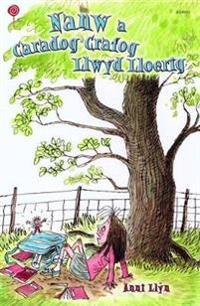 Cyfres Lolipop: Nanw a Caradog Crafog Llwyd Lloerig