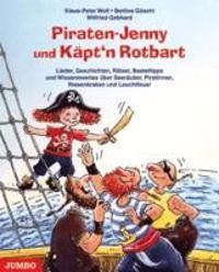 Wolf, K: Piraten-Jenny und Käpt'n Rotbart